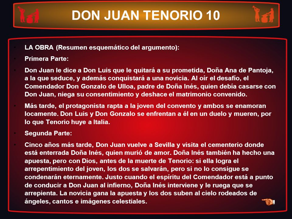 DON JUAN TENORIO 10 LA OBRA (Resumen esquemático del argumento):