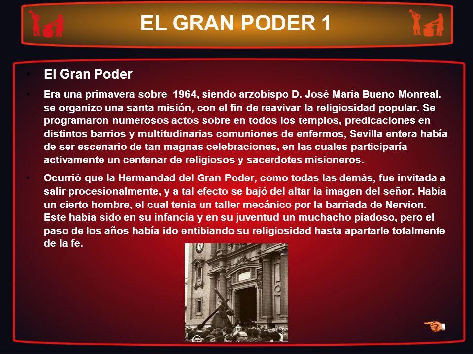 EL GRAN PODER 1 El Gran Poder