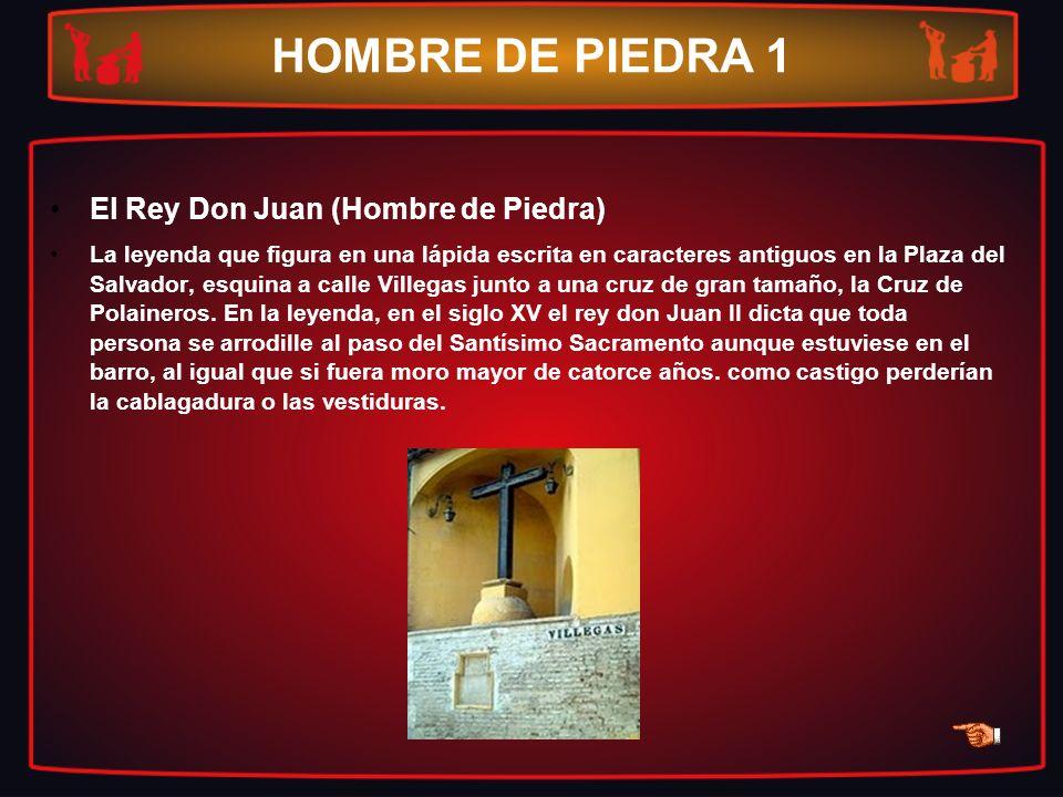 HOMBRE DE PIEDRA 1 El Rey Don Juan (Hombre de Piedra)