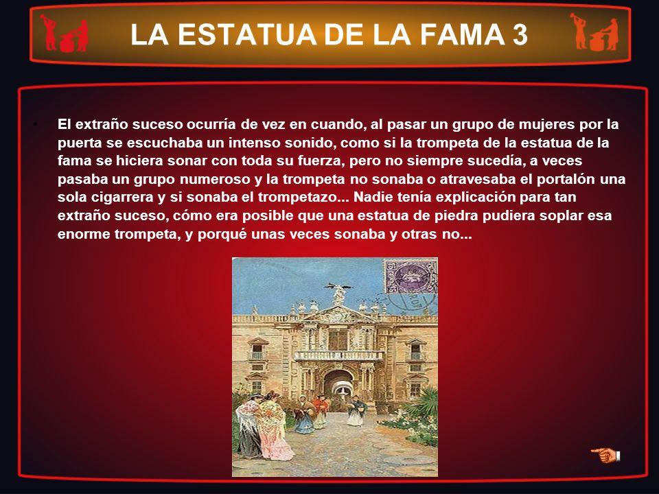 LA ESTATUA DE LA FAMA 3