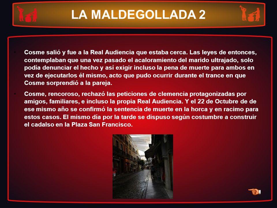 LA MALDEGOLLADA 2