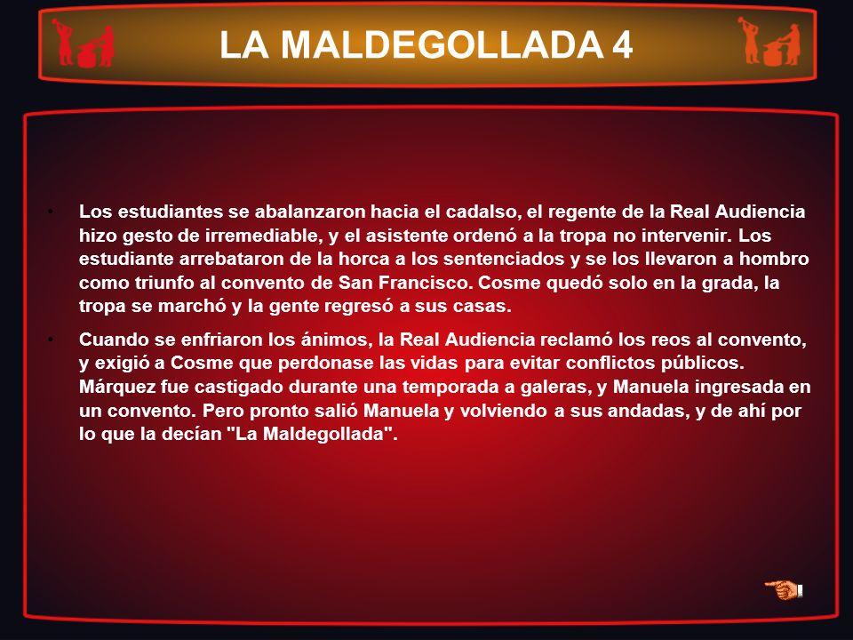 LA MALDEGOLLADA 4
