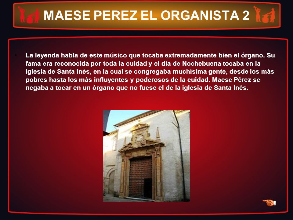 MAESE PEREZ EL ORGANISTA 2