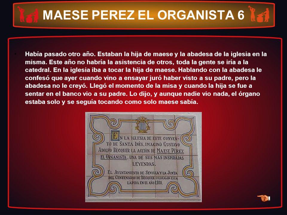 MAESE PEREZ EL ORGANISTA 6