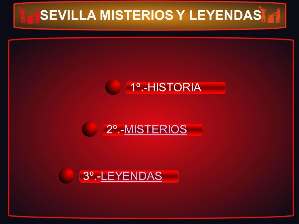 SEVILLA MISTERIOS Y LEYENDAS