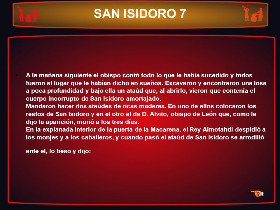 SAN ISIDORO 7