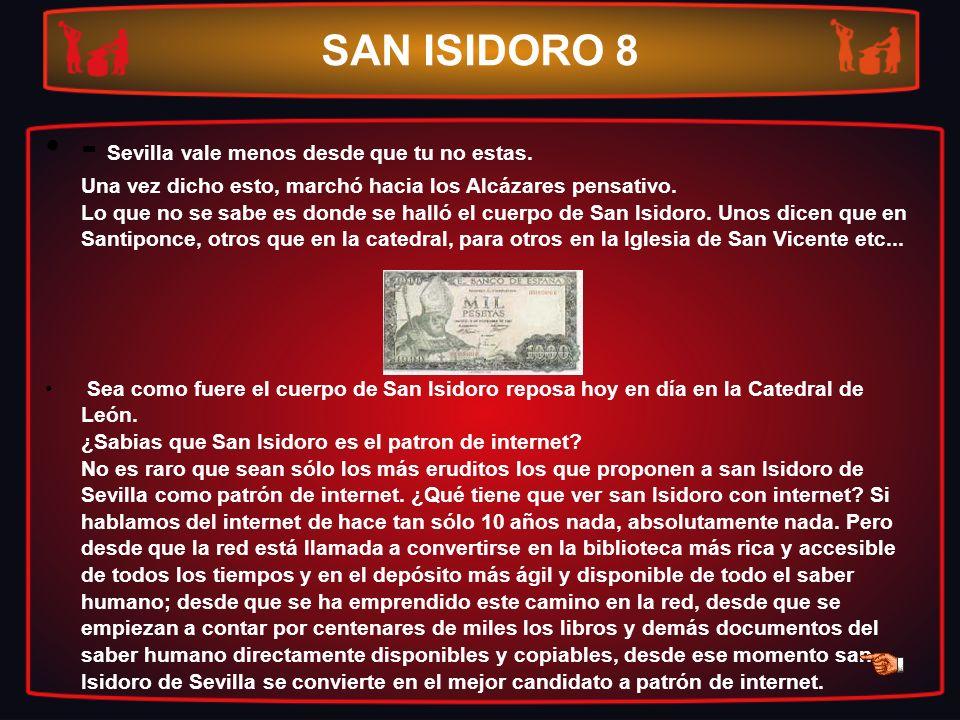 SAN ISIDORO 8
