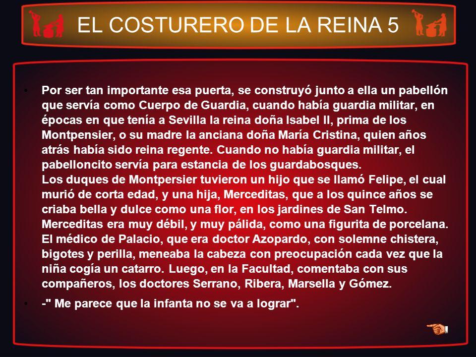 EL COSTURERO DE LA REINA 5