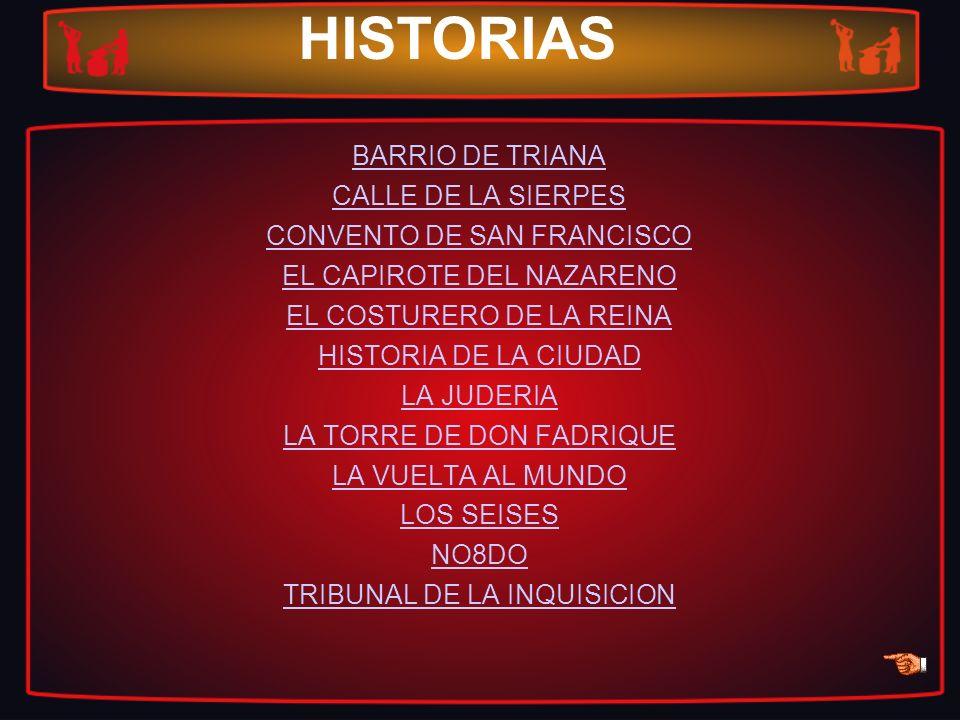 HISTORIAS BARRIO DE TRIANA CALLE DE LA SIERPES