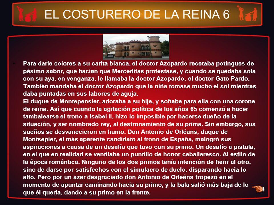 EL COSTURERO DE LA REINA 6