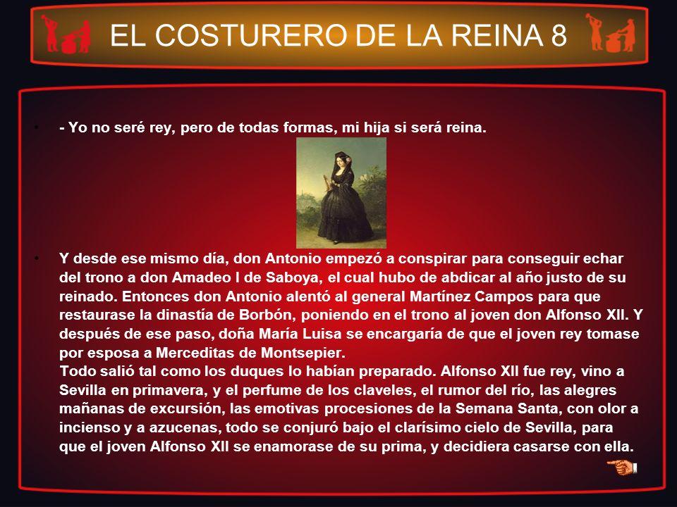 EL COSTURERO DE LA REINA 8