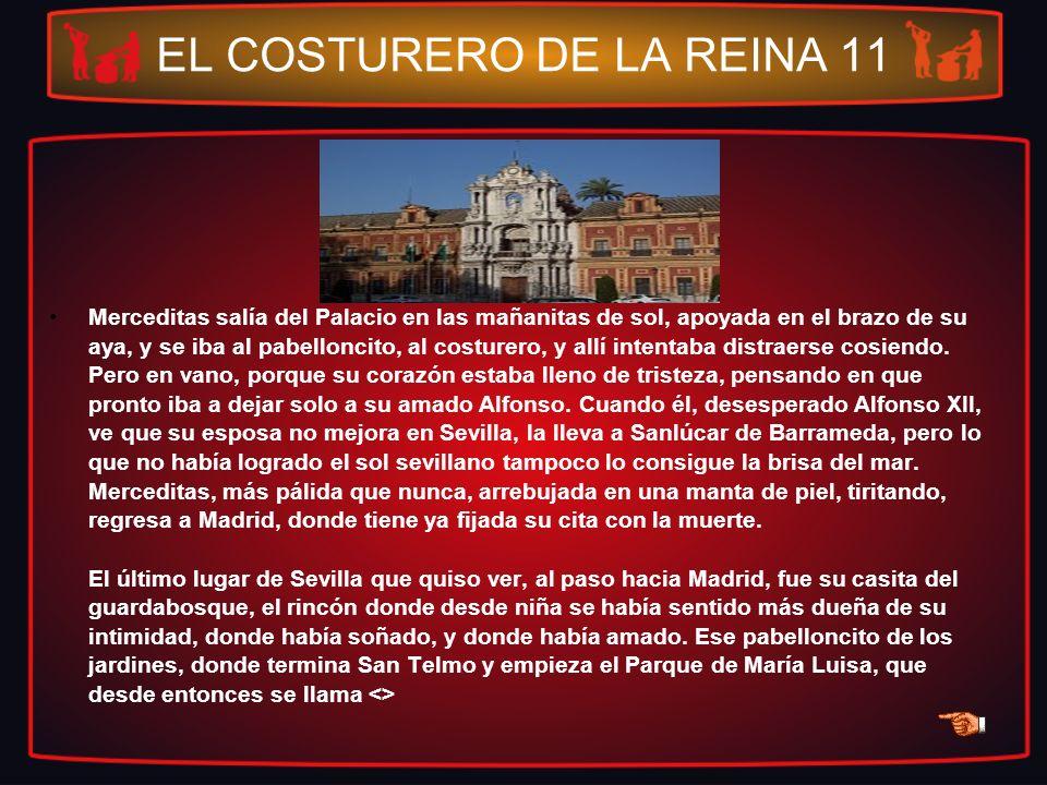 EL COSTURERO DE LA REINA 11