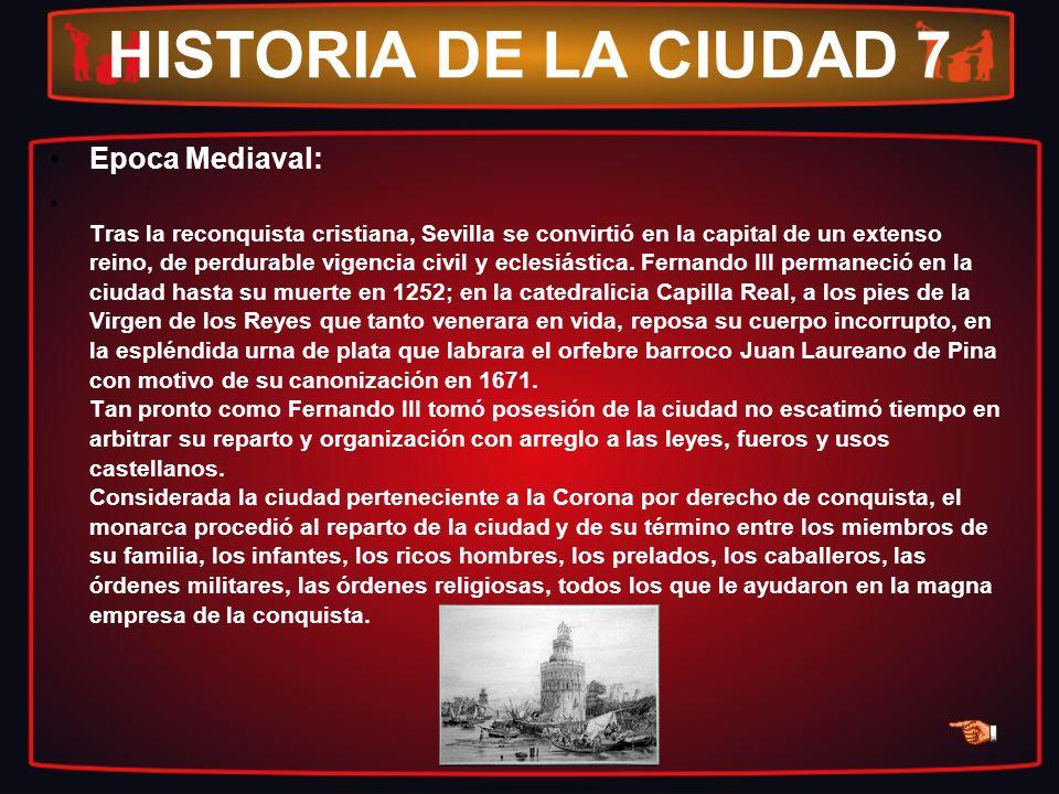 HISTORIA DE LA CIUDAD 7 Epoca Mediaval: