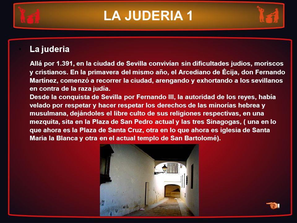 LA JUDERIA 1 La juderia.
