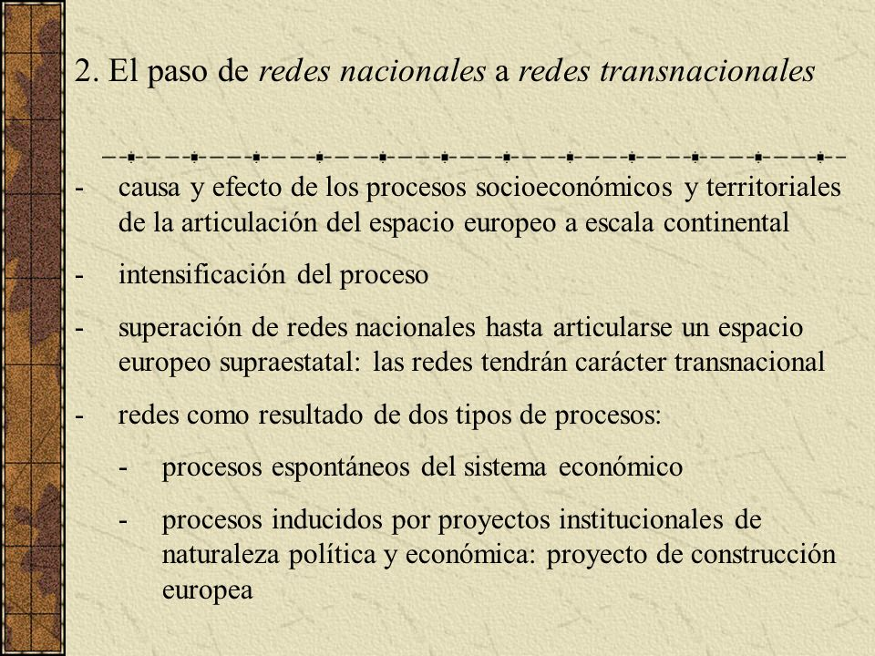 2. El paso de redes nacionales a redes transnacionales