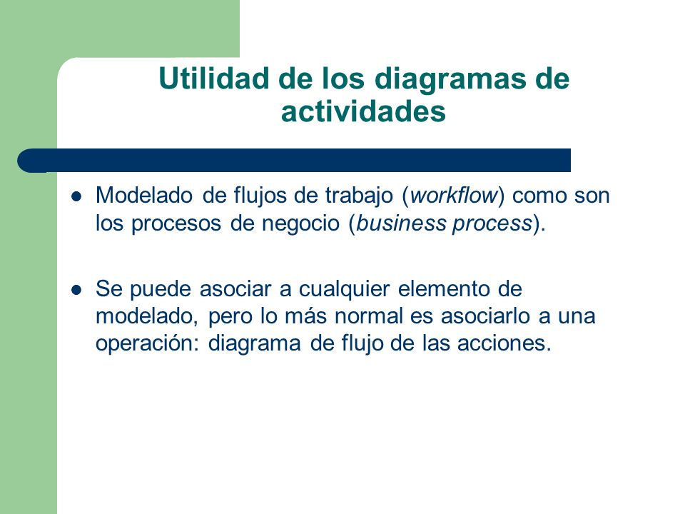 Utilidad de los diagramas de actividades