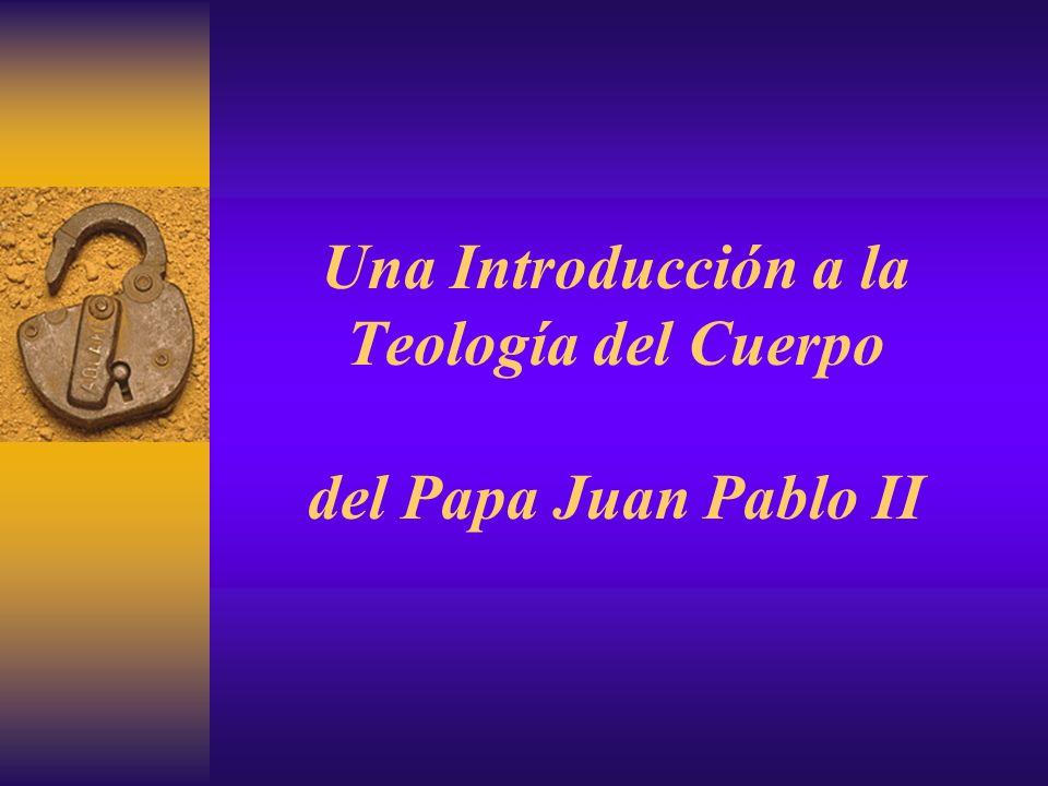 Una Introducción a la Teología del Cuerpo del Papa Juan Pablo II