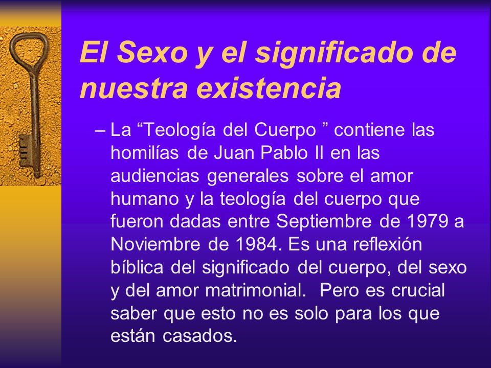 El Sexo y el significado de nuestra existencia
