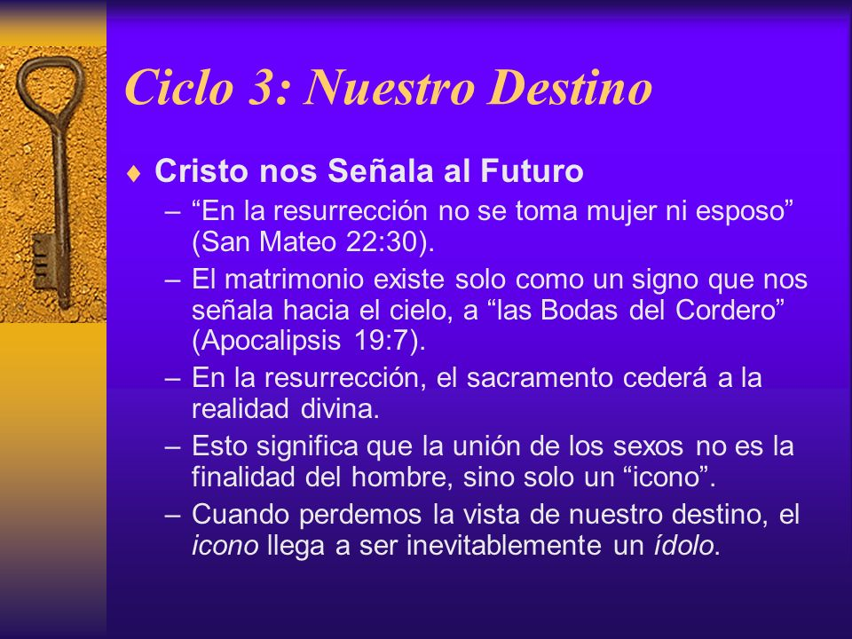 Ciclo 3: Nuestro Destino