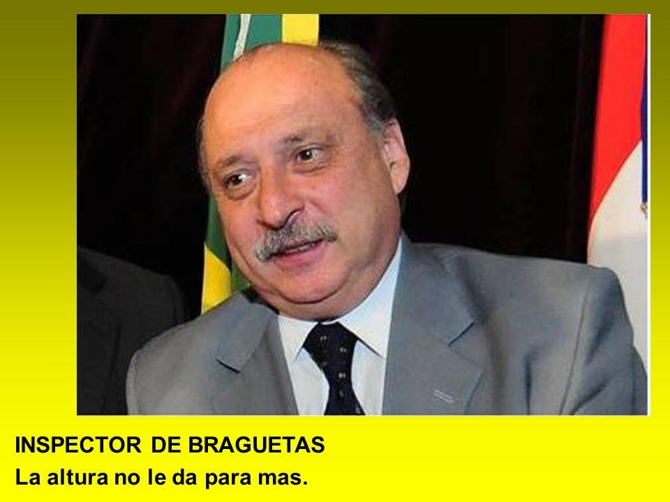 INSPECTOR DE BRAGUETAS
