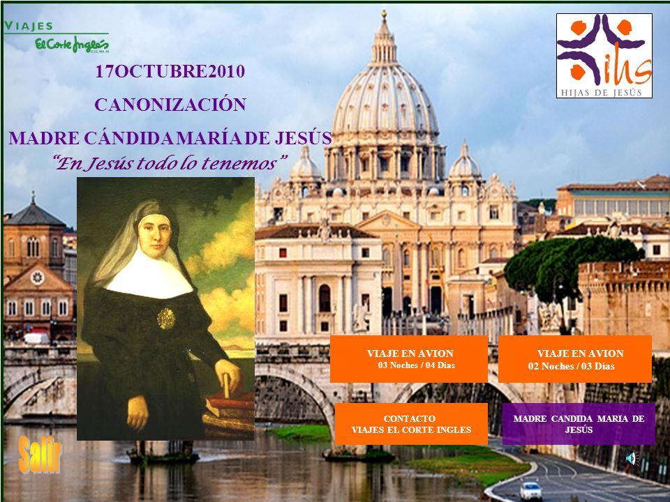 Salir 17OCTUBRE2010 CANONIZACIÓN MADRE CÁNDIDA MARÍA DE JESÚS