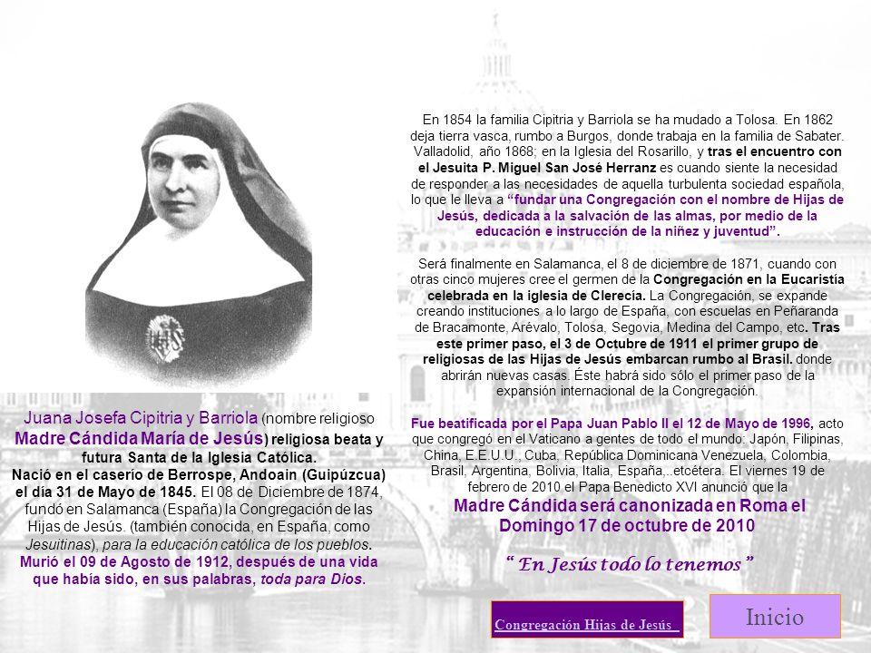 Madre Cándida será canonizada en Roma el En Jesús todo lo tenemos