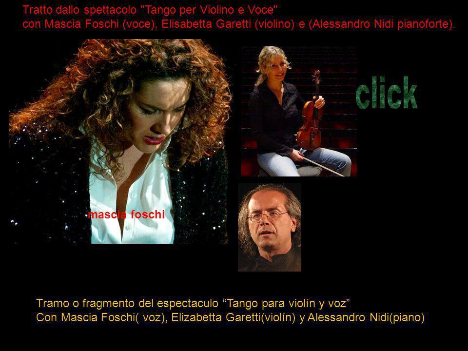 click Tratto dallo spettacolo Tango per Violino e Voce