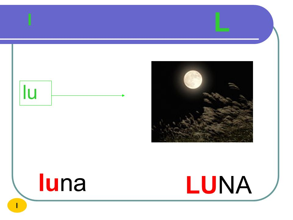 L l lu luna LUNA I