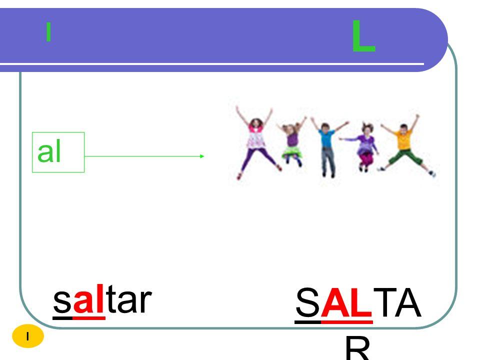 L l al saltar SALTAR I