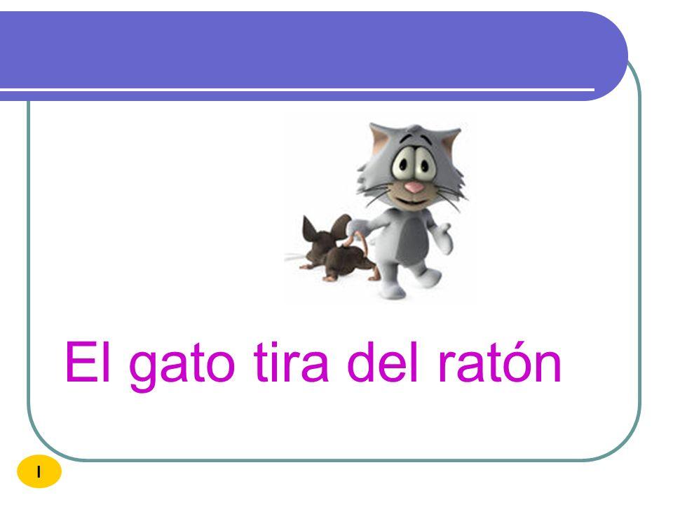 El gato tira del ratón I