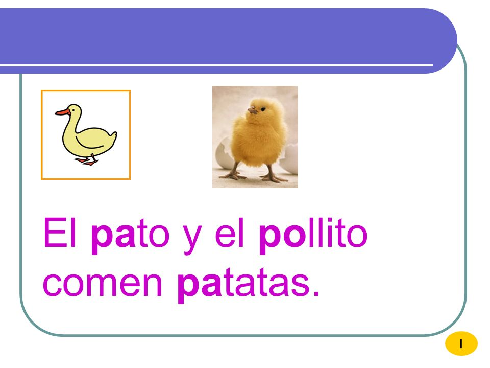El pato y el pollito comen patatas.