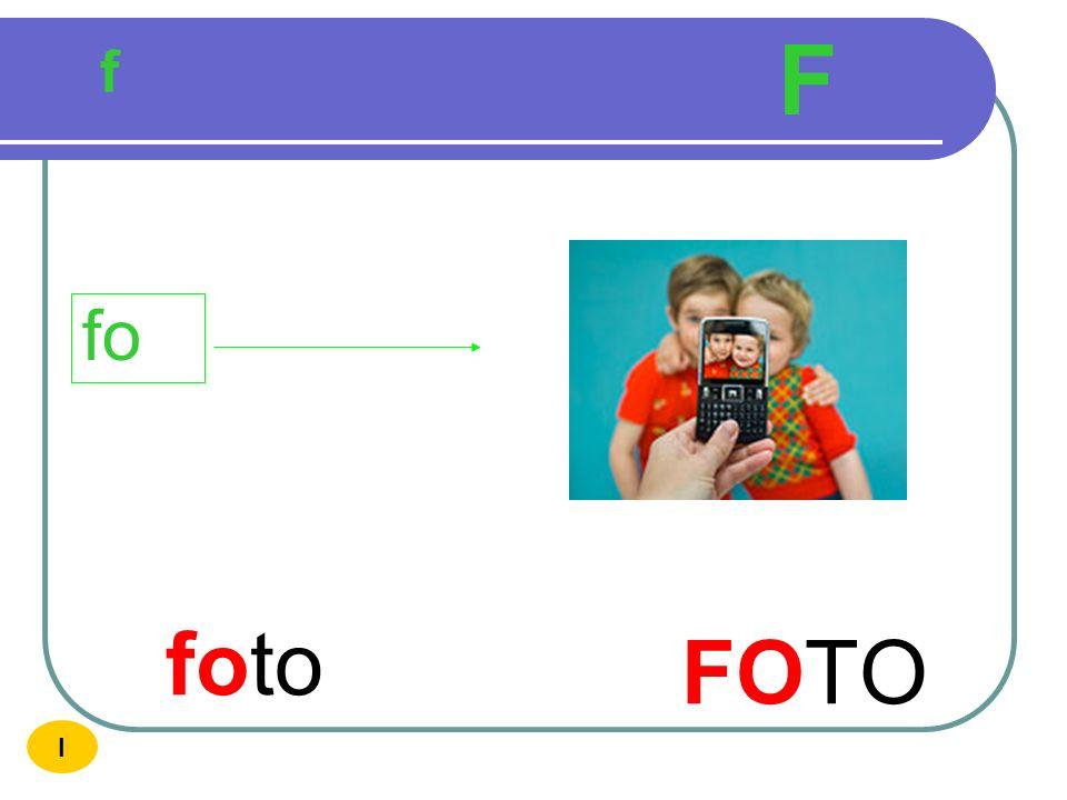 F f fo foto FOTO I