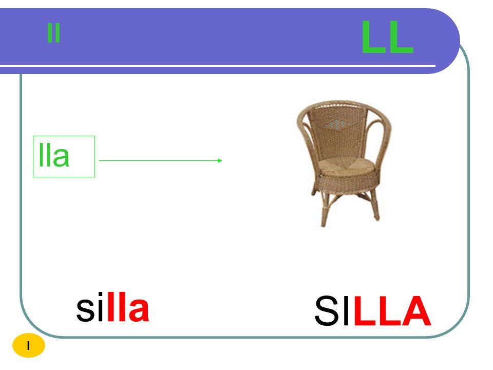 LL ll lla silla SILLA I