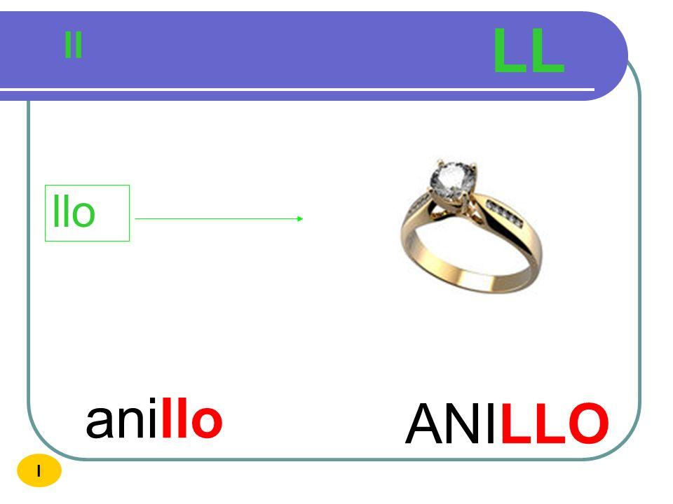 LL ll llo anillo ANILLO I