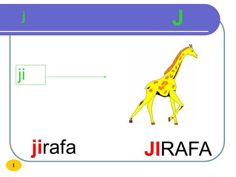 J j ji jirafa JIRAFA I