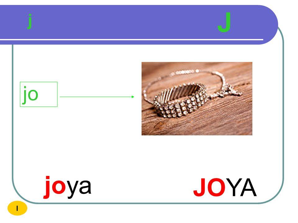 J j jo joya JOYA I