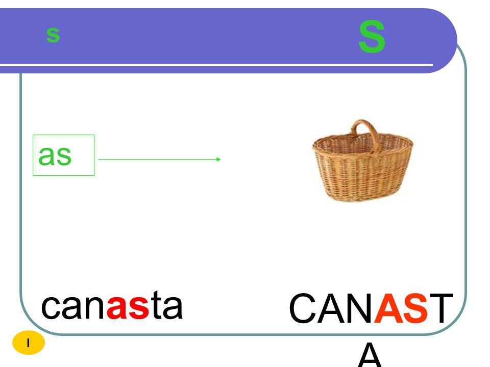 S s as canasta CANASTA I