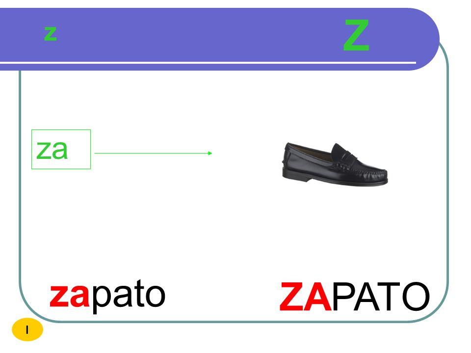 Z z za zapato ZAPATO I