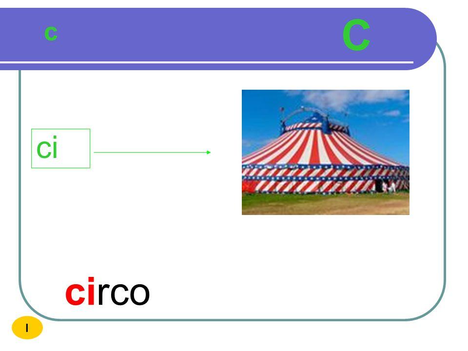 C c ci circo I