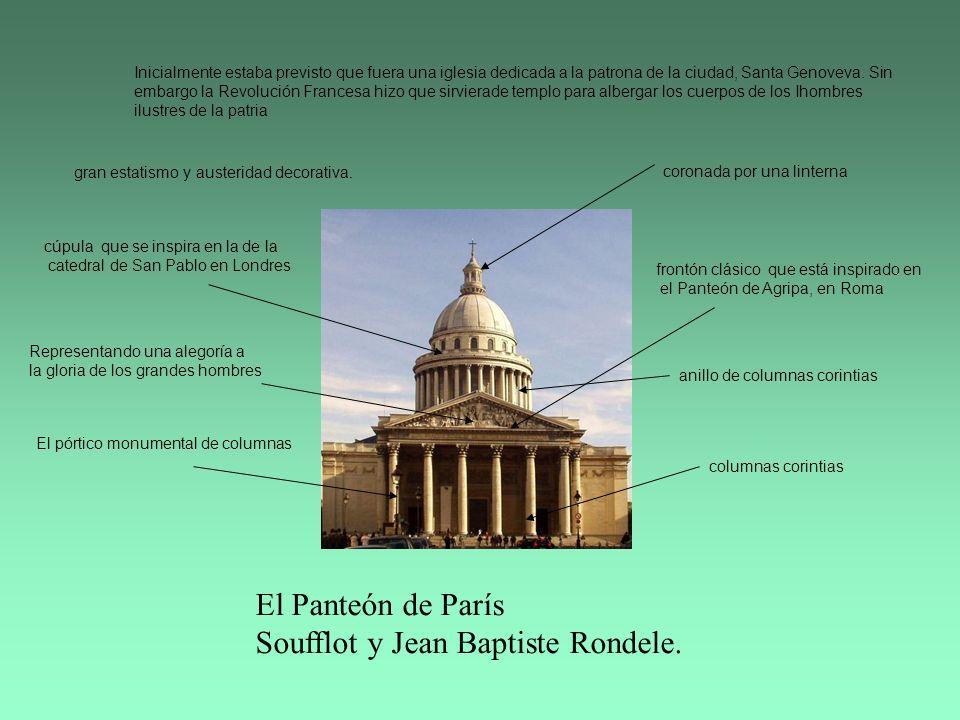 El Panteón de París Soufflot y Jean Baptiste Rondele.