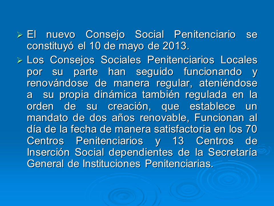 El nuevo Consejo Social Penitenciario se constituyó el 10 de mayo de 2013.