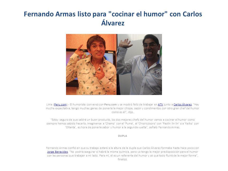 Fernando Armas listo para cocinar el humor con Carlos Álvarez