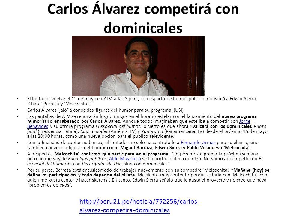 Carlos Álvarez competirá con dominicales