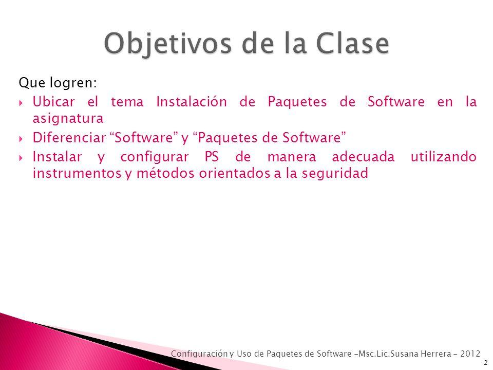Objetivos de la Clase Que logren: