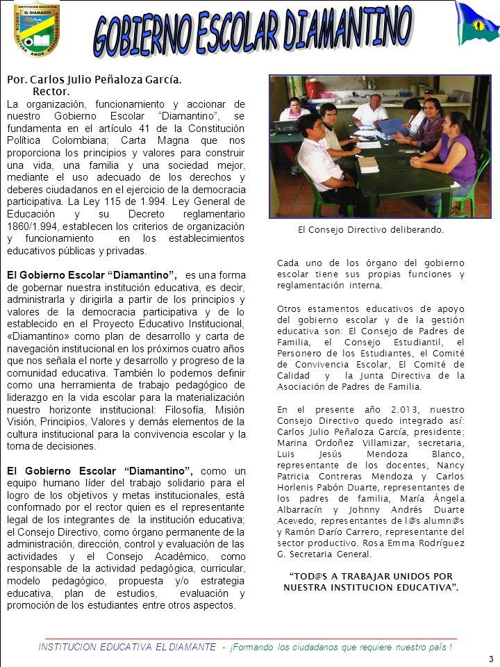 TOD@S A TRABAJAR UNIDOS POR NUESTRA INSTITUCION EDUCATIVA .