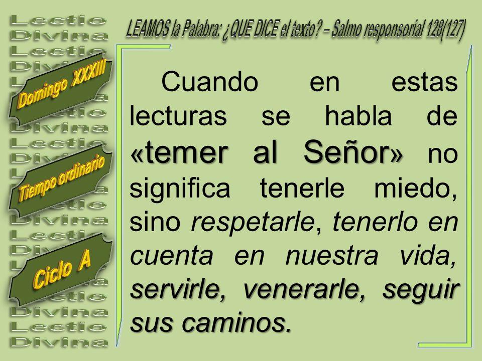 LEAMOS la Palabra: ¿QUE DICE el texto – Salmo responsorial 128(127)