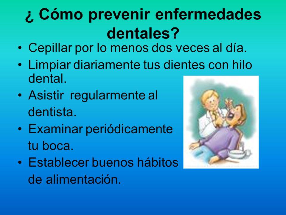 ¿ Cómo prevenir enfermedades dentales