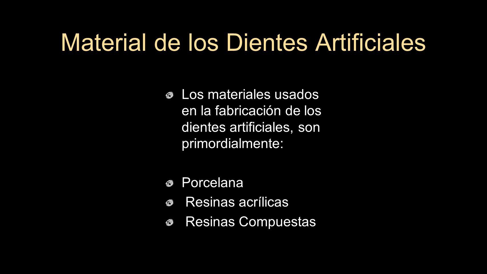 Material de los Dientes Artificiales