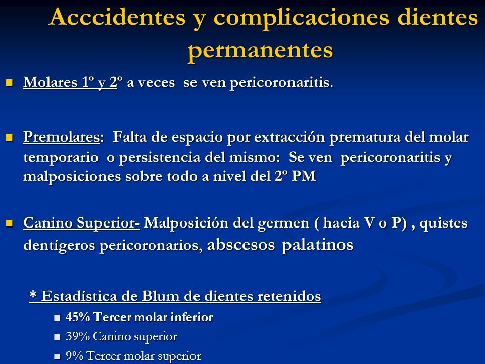 Acccidentes y complicaciones dientes permanentes
