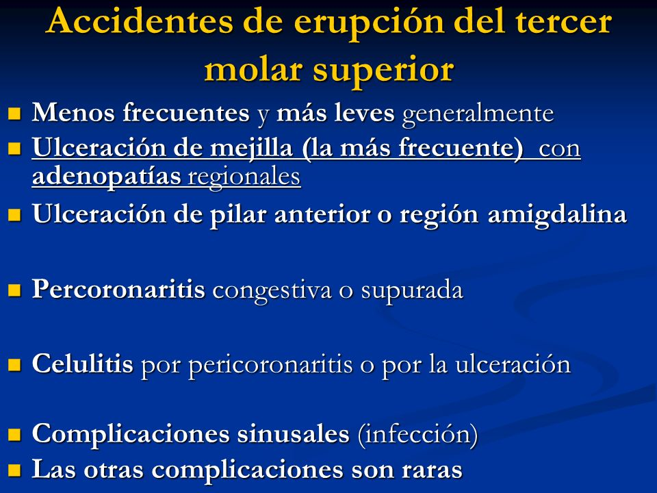 Accidentes de erupción del tercer molar superior
